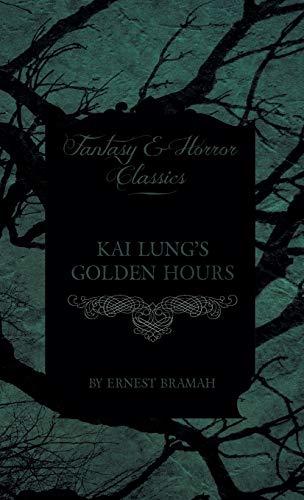 9781443725477: Kai Lung's Golden Hours