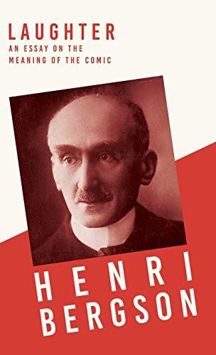 Laughter: Henri Bergson