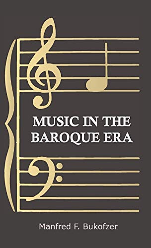 9781443726191: Music In The Baroque Era - From Monteverdi To Bach