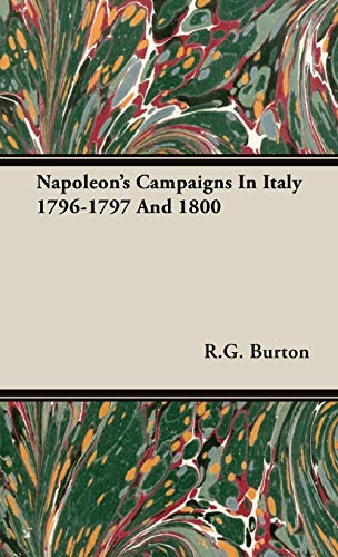 9781443726276: Napoleon's Campaigns In Italy 1796-1797 And 1800