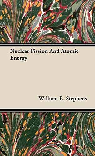 9781443726382: Nuclear Fission and Atomic Energy
