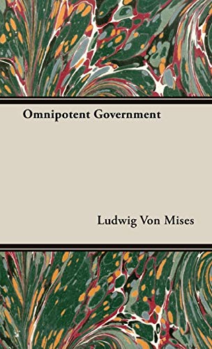 9781443726467: Omnipotent Government