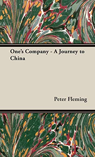One's Company - A Journey to China (1443726486) by Peter Fleming