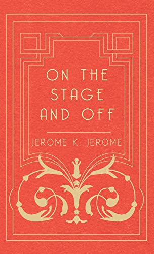 9781443726542: On the Stage and Off