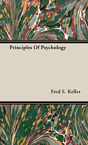 Principles Of Psychology: Keller, Fred S.