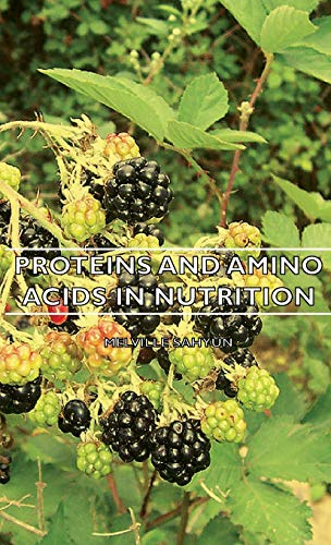 9781443727099: Proteins and Amino Acids in Nutrition