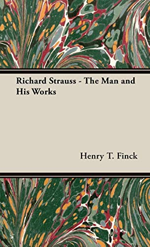 9781443727259: Richard Strauss - The Man and His Works