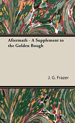 9781443727402: Aftermath - A Supplement to the Golden Bough