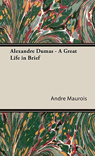 9781443727464: Alexandre Dumas - A Great Life in Brief