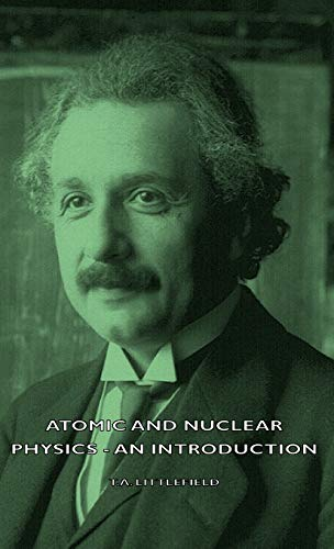 9781443728058: Atomic and Nuclear Physics - An Introduction