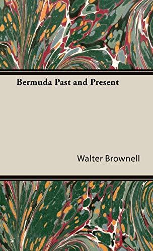 9781443728393: Bermuda Past and Present