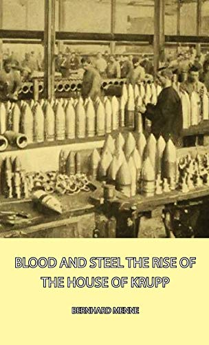 Blood and Steel - The Rise of the House of Krupp: Bernhard Menne