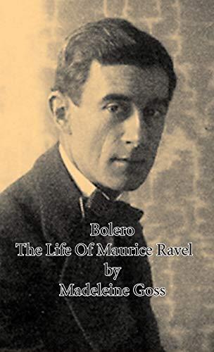 9781443728584: Bolero - The Life Of Maurice Ravel