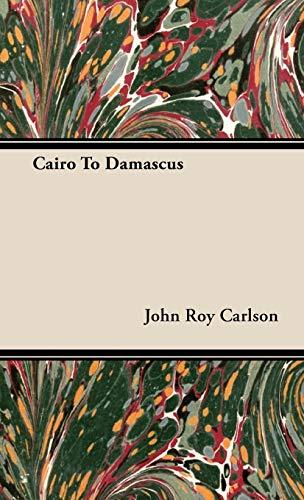 9781443728782: Cairo to Damascus
