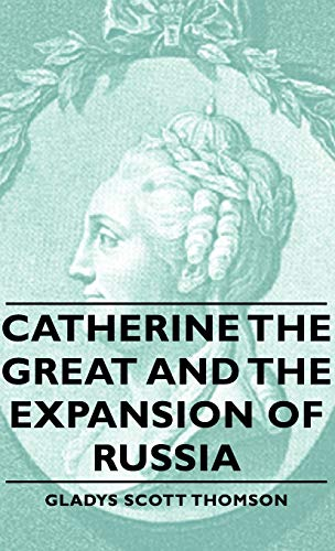 9781443728959: Catherine the Great and the Expansion of Russia