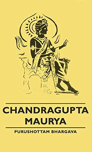 9781443729017: Chandragupta Maurya