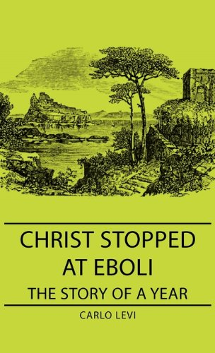9781443729215: Christ Stopped at Eboli: The Story of a Year