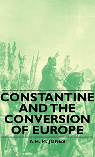 9781443729529: Constantine and the Conversion of Europe