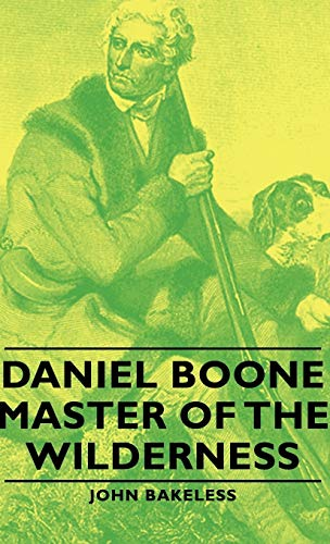 9781443729857: Daniel Boone - Master of the Wilderness