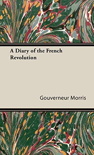 9781443730112: A Diary of the French Revolution