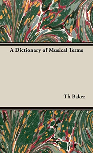9781443730150: A Dictionary of Musical Terms
