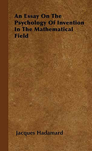 9781443730396: An Essay on the Psychology of Invention in the Mathematical Field