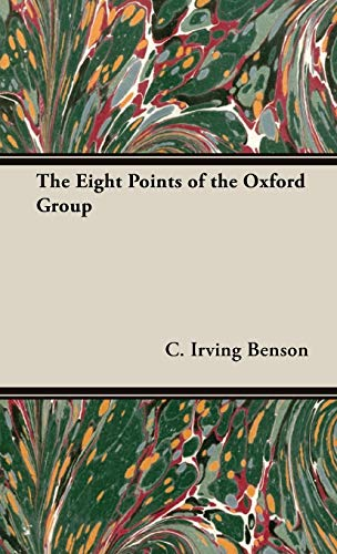 9781443730471: The Eight Points of the Oxford Group