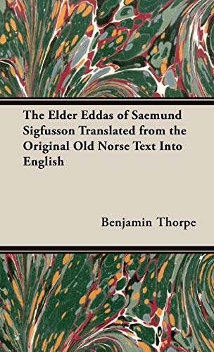 9781443730525: The Elder Eddas of Saemund Sigfusson Translated from the Original Old Norse Text Into English