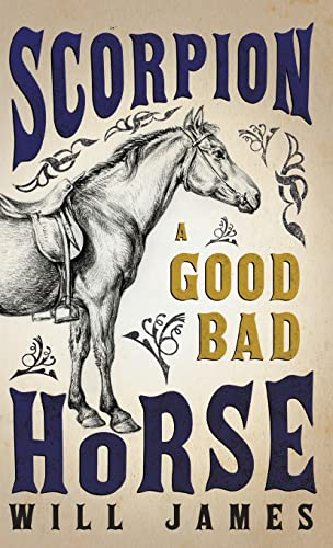 9781443731041: Scorpion - A Good Bad Horse