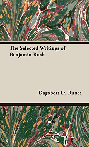 9781443731089: The Selected Writings of Benjamin Rush
