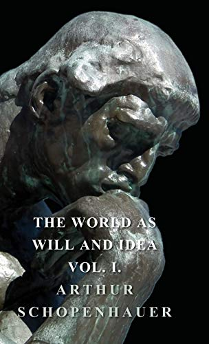 9781443731898: 1: The World As Will And Idea - Vol I