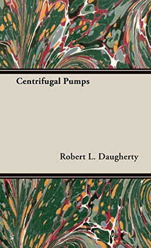 Centrifugal Pumps: Daugherty, Robert L.