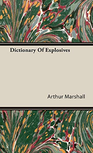 9781443732314: Dictionary Of Explosives