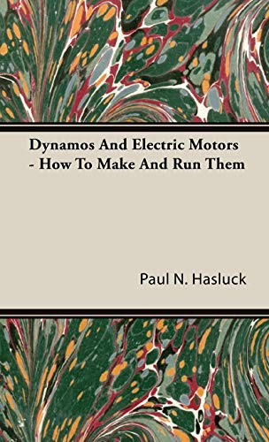 9781443732444: Dynamos And Electric Motors - How To Make And Run Them