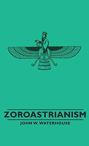 9781443732956: Zoroastrianism (Great Religions of the East)