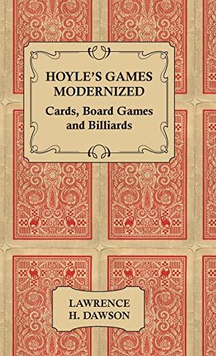 Hoyle's Games Modernized - Cards, Board Games: Lawrence H. Dawson