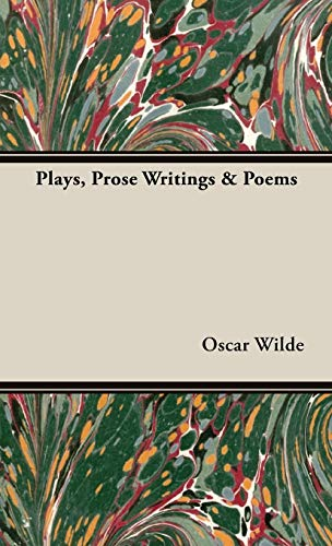 9781443733281: Plays, Prose Writings & Poems