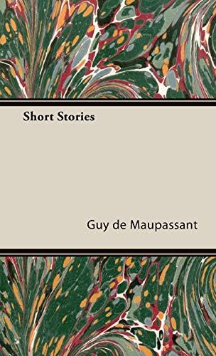 Short Stories: Guy de Maupassant