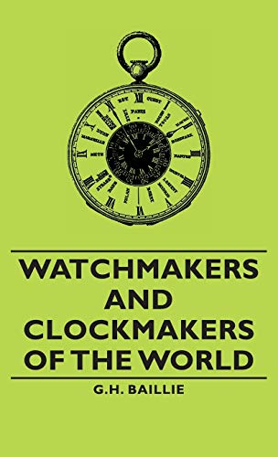 9781443733533: Watchmakers and Clockmakers of the World