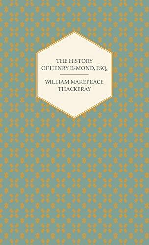 9781443733656: The History of Henry Esmond, Esq.