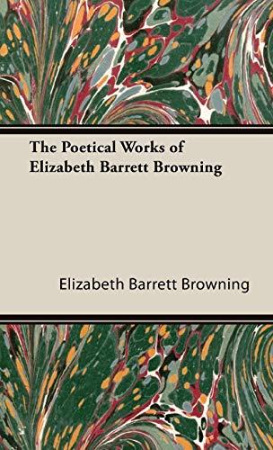 9781443734103: The Poetical Works of Elizabeth Barrett Browning