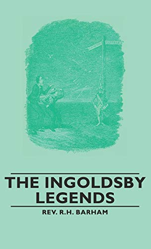 9781443734127: The Ingoldsby Legends