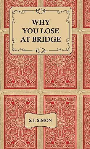 9781443734363: Why You Lose at Bridge