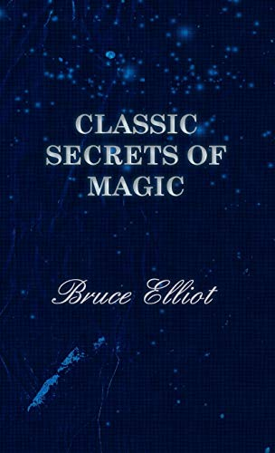 9781443734530: Classic Secrets of Magic