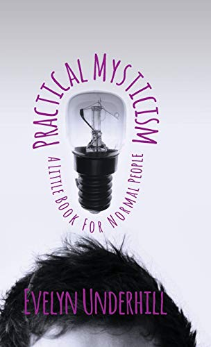 9781443735421: Practical Mysticism - A Little Book for Normal People