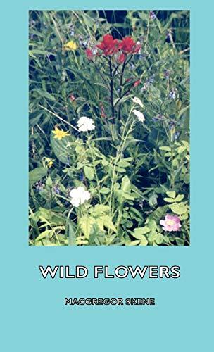 Wild Flowers: Skene, MacGregor