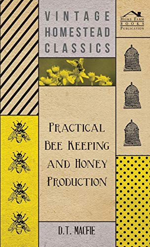 9781443736619: Practical Bee Keeping and Honey Production