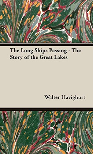9781443736756: The Long Ships Passing - The Story of the Great Lakes