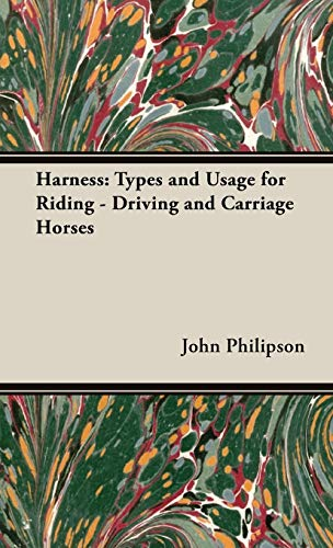 9781443737241: Harness: Types and Usage for Riding - Driving and Carriage Horses