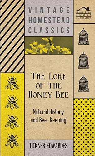 9781443737708: The Lore of the Honey Bee - Natural History and Bee-Keeping